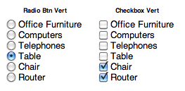 Vertical Radio Buttons and Checkboxes